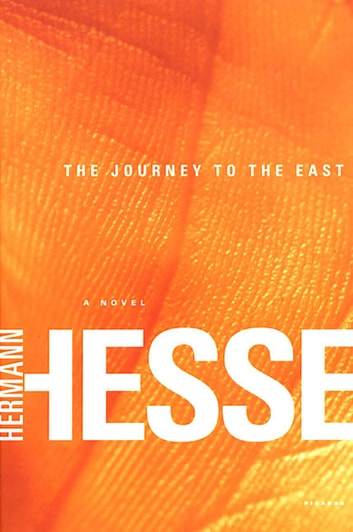 The Journey to the East - A Novel ebook by Hermann Hesse