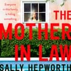 The Mother-in-Law - the must-read novel of 2019 livre audio by Sally Hepworth
