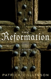 The Reformation - A History ebook by Patrick Collinson