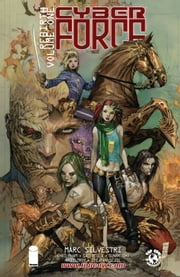 Cyber Force: Rebirth Vol. 1 ebook by Matt Hawkin,Marc Silvestri,Sunny Gho,Khoi Pham