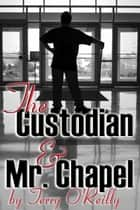 The Custodian and Mr. Chapel ebooks by Terry O'Reilly