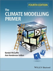 The Climate Modelling Primer ebook by Kendal McGuffie,Ann Henderson-Sellers