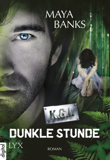 KGI - Dunkle Stunde ebook by Maya Banks