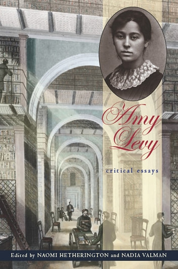 Amy Levy - Critical Essays ebook by