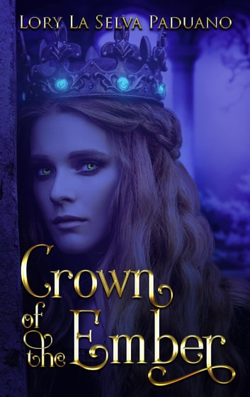Crown of the Ember ebook by Lory La Selva Paduano