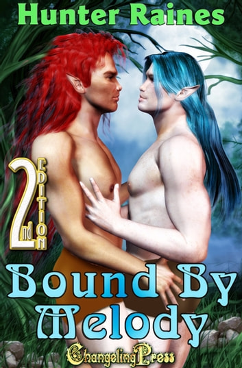 2nd Edition: Bound by Melody ebook by Hunter Raines