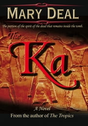 The Ka ebook by Mary Deal