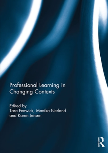 Professional learning in changing contexts ebook by 9781134914012 professional learning in changing contexts ebook by fandeluxe Image collections