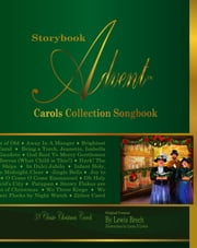 Storybook Advent Carols Collection Songbook ebook by Lewis Brech