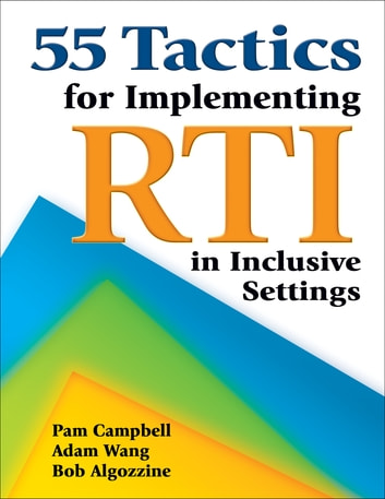 55 Tactics for Implementing RTI in Inclusive Settings ebook by