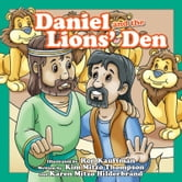 Daniel and the Lions Den ebook by MITZO THOMPSON, KIM