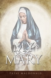 My Mary ebook by Patsy MacDonald