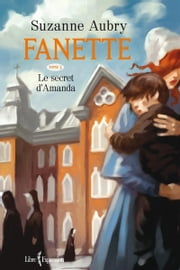 Fanette, tome 3 - Le secret d'Amanda ebook by Suzanne Aubry