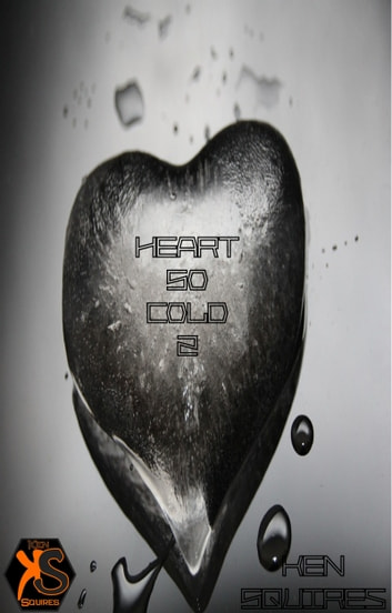 Heart So Cold 2 ebook by Ken Squires