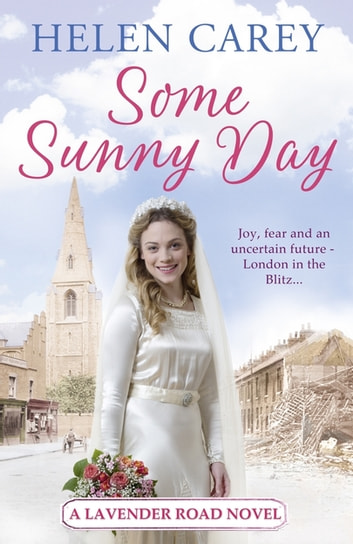 Some Sunny Day (Lavender Road 2) ebook by Helen Carey