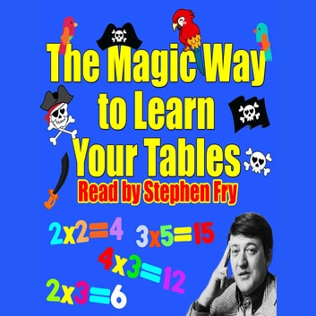 The Magic Way to Learn Your Tables audiobook by Rod Argent,Robert Howes