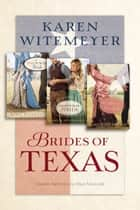 Brides of Texas ebook by
