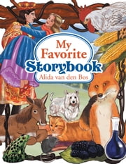 My Favorite Storybook ebook by Alida van den Bos