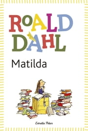 Matilda - inclou recurs digital ebook by Roald Dahl, Ramon Barnils Folguera