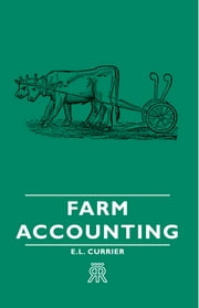 Farm Accounting ebook by E. L. Currier