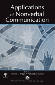 Applications of Nonverbal Communication ebook by Ronald E. Riggio,Robert S. Feldman