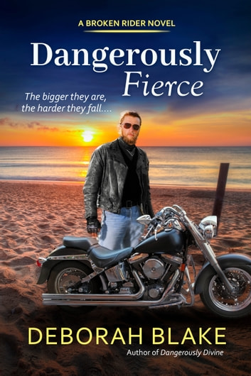 Dangerously Fierce ebook by Deborah Blake