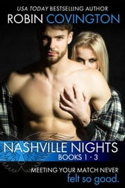 Nashville Nights: The Complete Trilogy ebook by Robin Covington