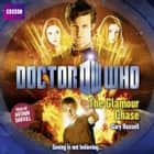 Doctor Who: The Glamour Chase audiobook by Gary Russell