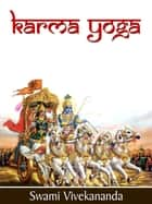 Karma-Yoga ebook by Swami Vivekananda