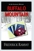 Buffalo Mountain ebook by Ramsay, Frederick