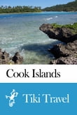 Cook Islands Travel Guide - Tiki Travel