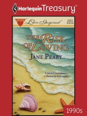 The Risk of Loving ebook by Jane Peart