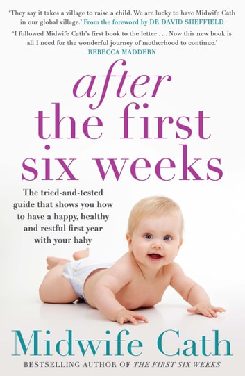 After the First Six Weeks ebook by Midwife Cath