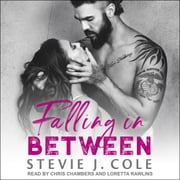 Falling in Between audiobook by Stevie J. Cole