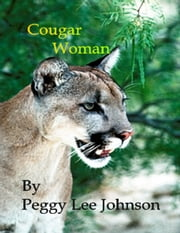 Cougar Woman ebook by Peggy Johnson
