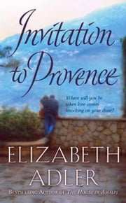 Invitation to Provence ebook by Elizabeth Adler