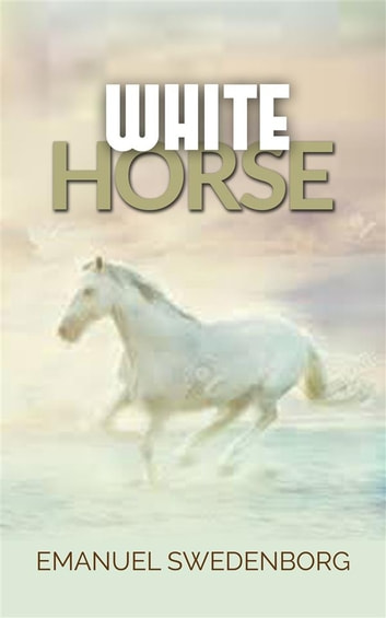 White Horse ebook by Emanuel Swedenborg