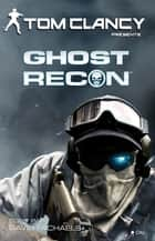 Ghost Recon ebook by Tom Clancy