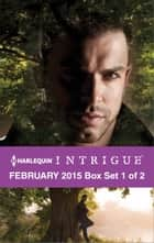Harlequin Intrigue February 2015 - Box Set 1 of 2 - Confessions\Disarming Detective\Hard Target ebook by Cynthia Eden, Elizabeth Heiter, Barb Han