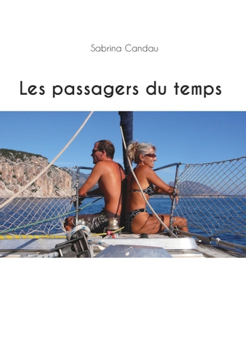 Les passagers du temps ebook by Sabrina Candau