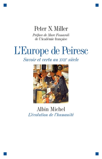 L'Europe de Peiresc ebook by Peter N. Miller
