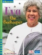 iOpener: Eva the Beekeeper ebook by DK Publishing