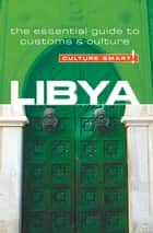 Libya - Culture Smart! ebook by Roger Jones