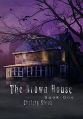 The Brown House ebook by Christy Sloat