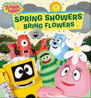 Spring Showers Bring Flowers ebook by Mike Giles,Cordelia Evans