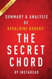 Summary of The Secret Chord - by Geraldine Brooks | Includes Analysis ebook by Instaread Summaries