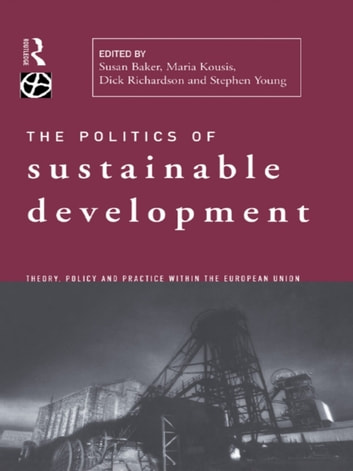 Politics of Sustainable Development ebook by