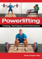 Powerlifting ebook by Nicola Vaughan-Ellis