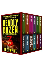 Deadly Dozen 3 ebook by Diane Capri,J. Carson Black,Gary Ponzo