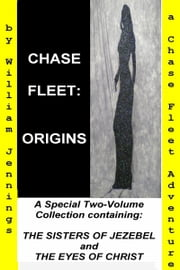 Chase Fleet: Origins ebook by William G Jennings
